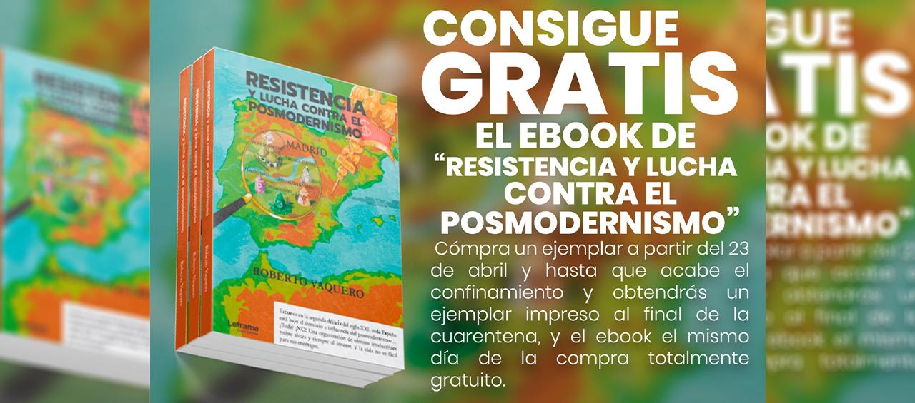 """Consigue gratis el ebook de """"Resistencia y lucha contra el posmodernismo"""""""