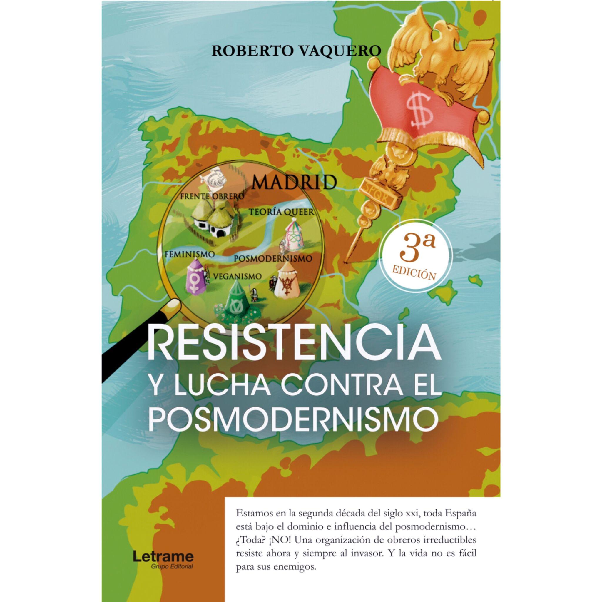 Resistencia y lucha contra el posmodernismo – 3ª EDICIÓN – Ebook.