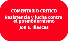 resistencia y lucha contra el posmodernismo jon illescas