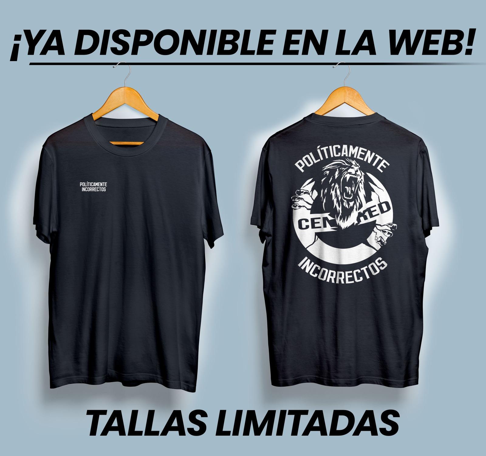 Camiseta Políticamente Incorrectos