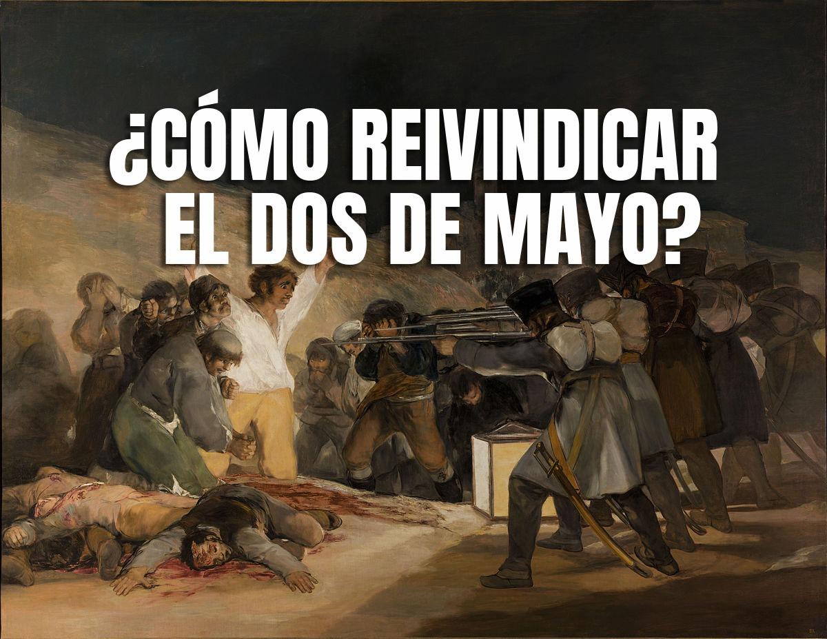 ¿Cómo reivindicar el 2 de mayo?